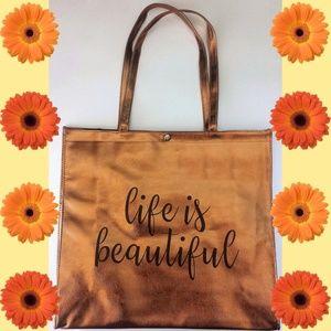 """Handbags - """"LIFE IS BEAUTIFUL"""" Bronze Tote Bag"""